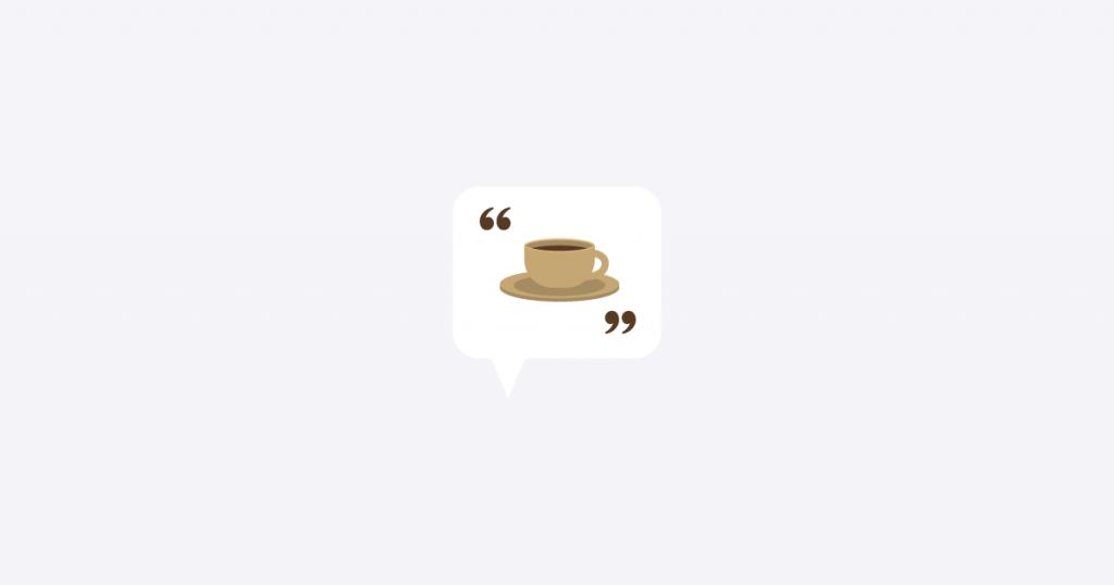 Frases de Café Las mejores 50 frases y citas inspiradoras (2021)